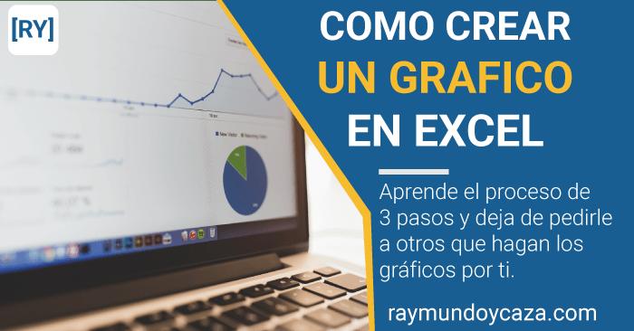Cómo crear un gráfico en Excel.
